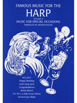 Famous Music for the Harp, Volume 3 - Music for Special Occasions