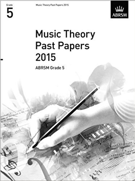 ABRSM: Music Theory Past Papers 2015, ABRSM Grade 5
