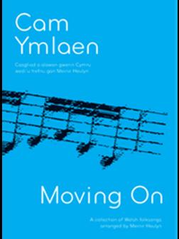Cam Ymlaen - Moving On