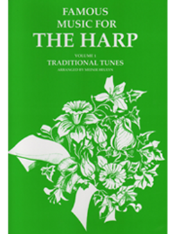 Famous Music for the Harp, Volume 1 - Traditional Tunes