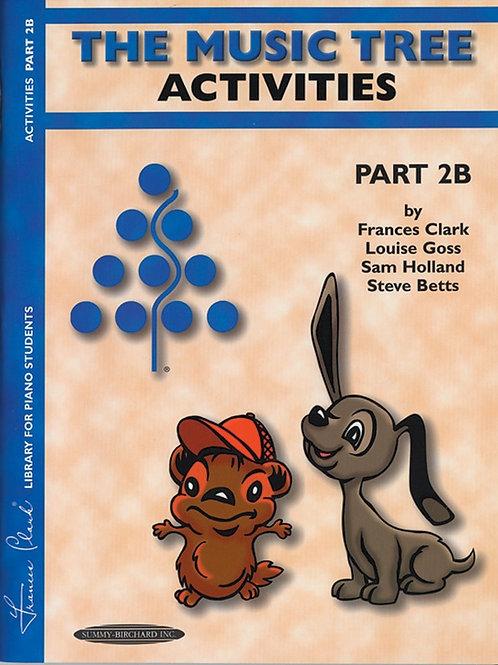 The Music Tree: Activities Book, Part 2B