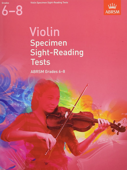 Violin Specimen Sight-Reading Tests, ABRSM Grades 6�V8