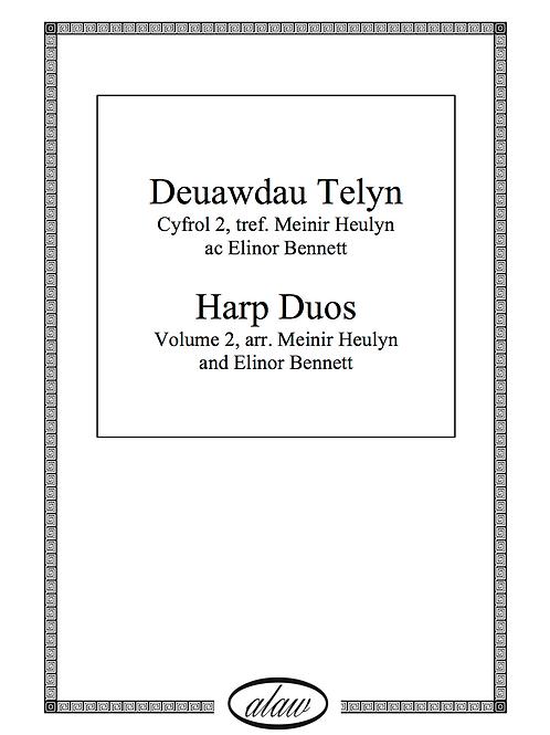 Deuawdau Telyn/ Harp Duos - cyfrol 2/ volume 2