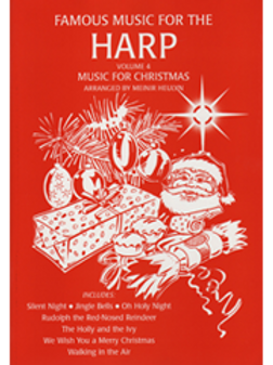 Famous Music for the Harp, Volume 4 - Music for Christmas