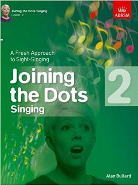 Bullard, Alan: Joining the Dots Singing, Grade 2