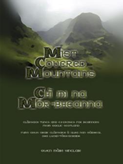 Mist-Covered Mountains / Ch? mi na M?r-bheanna
