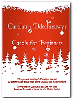 Carolau i Ddechreuwyr / Carols for Beginners