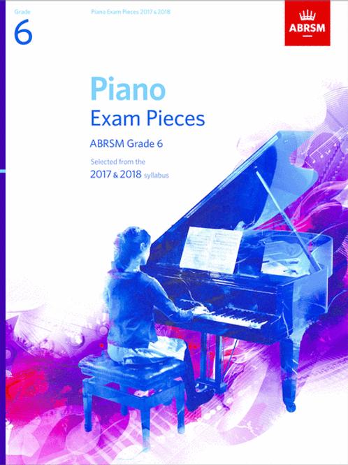 Piano Exam Pieces 2017 & 2018, ABRSM Grade 6