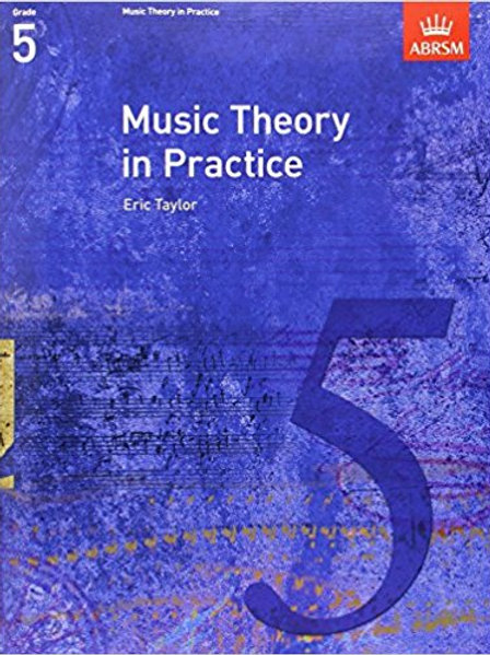 Taylor, Eric: Music Theory in Practice, Grade 5