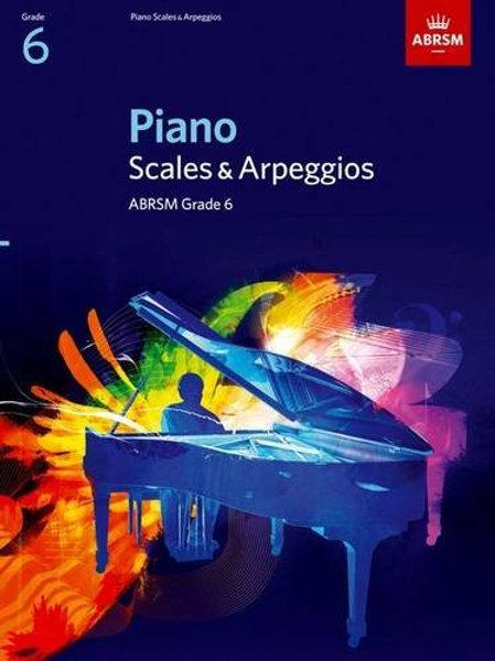 Piano Scales & Arpeggios, Grade 6