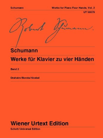 Robert Schumann: Works for Piano 4 Hands for piano 4 hands