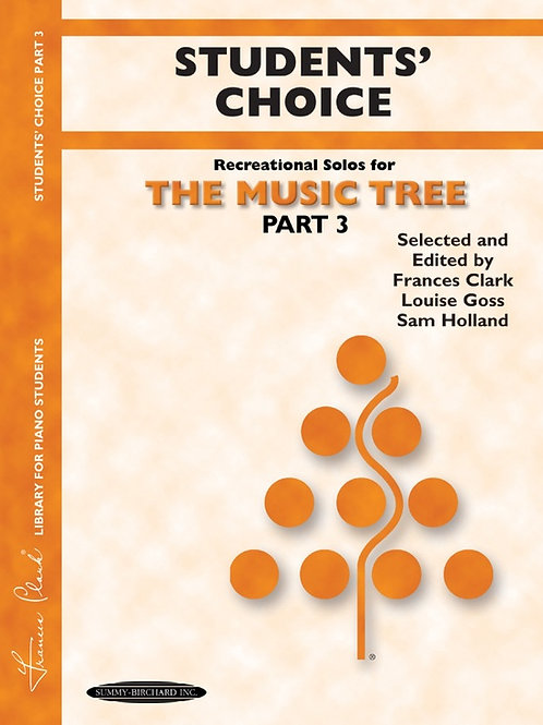 The Music Tree: Students' Choice, Part 3
