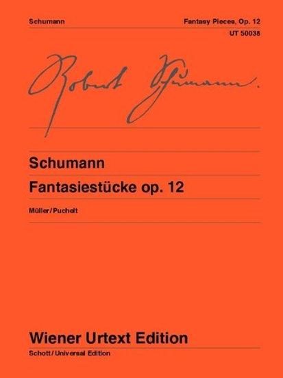 Robert Schumann: Fantasy Pieces op. 12 for piano op. 12