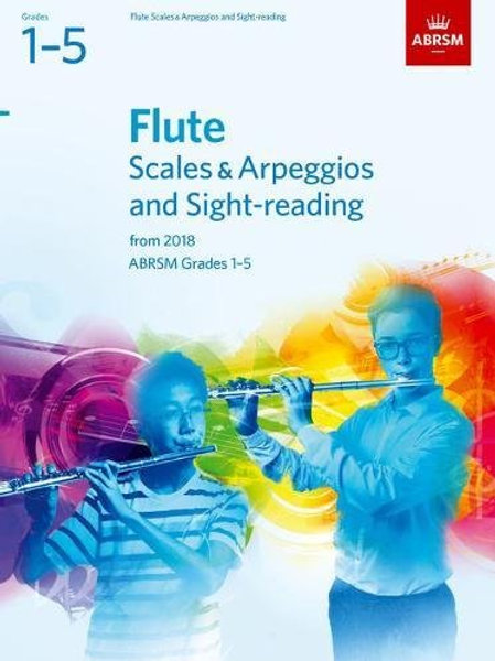 Flute Scales & Arpeggios and Sight-Reading, ABRSM Grades 1�V5
