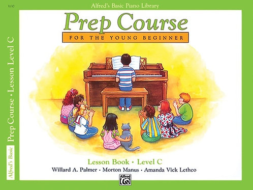 Alfred's Basic Piano Prep Course: Lesson Book C