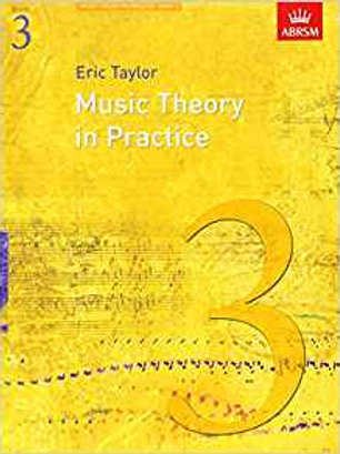 Taylor, Eric: Music Theory in Practice, Grade 3