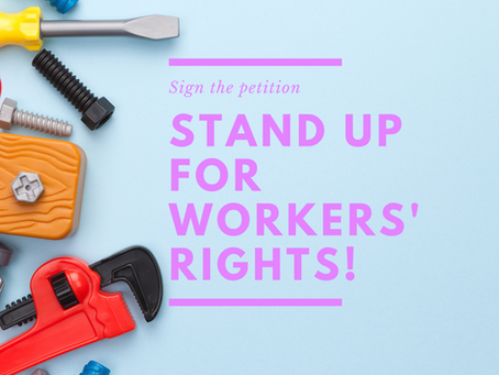 Stand up for workers' rights!