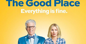 Welcome to the Good Place... everything is fine?