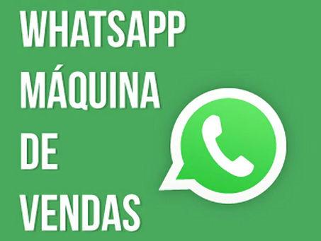 Guia Whatsapp Máquina de Vendas