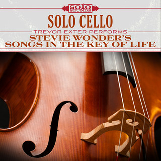 Solo Cello - Stevie Wonder's Songs in the Key of Life