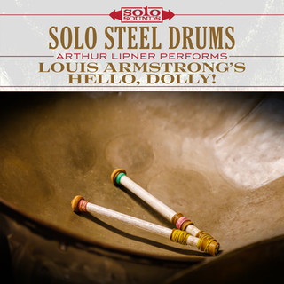 Solo Steel Drums - Louis Armstrong's Hello, Dolly!