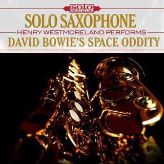 Solo Saxophone - David Bowie's Space Oddity