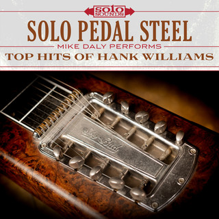 Solo Pedal Steel - Top Hits of Hank Williams