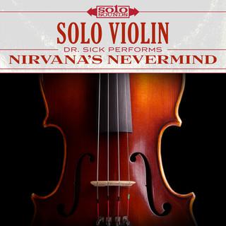 Solo Violin - Nirvana's Nevermind