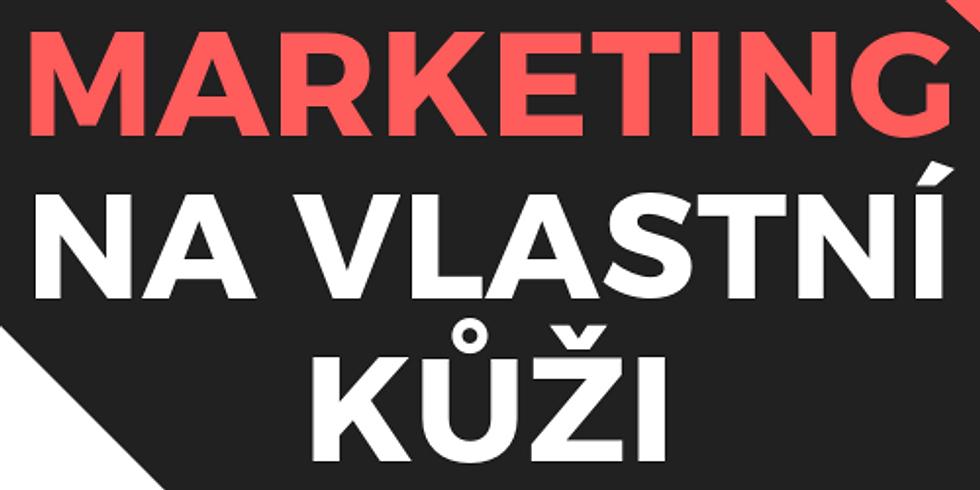 Marketing na vlastní kůži / workshop