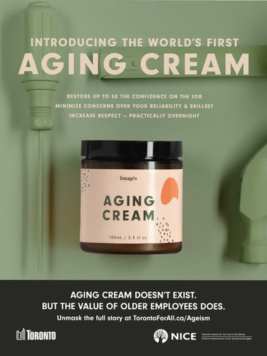 Toronto For All Aging Cream Campaign