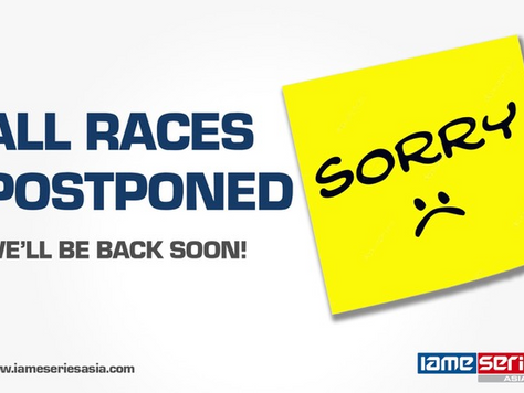 All Races Postponed (Bulletin 3 - IAME Series Asia 2020)