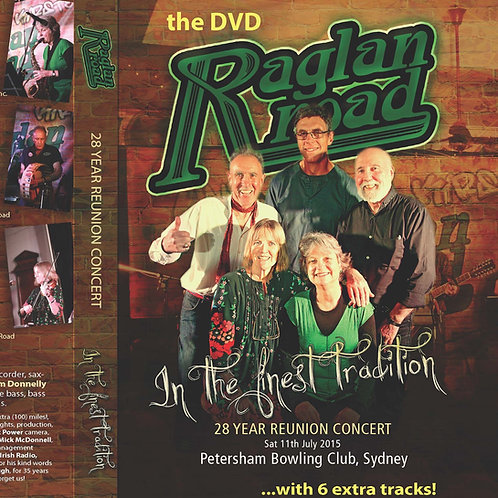 Raglan Road. In the finest tradition. The DVD