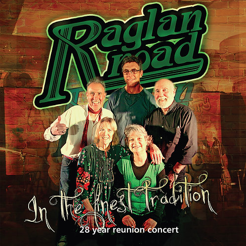Raglan Road. In the finest tradition. The CD