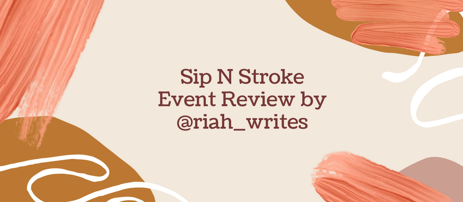 Event review: Sip 'N Stroke Neo-Soul and Spoken word creative paint session