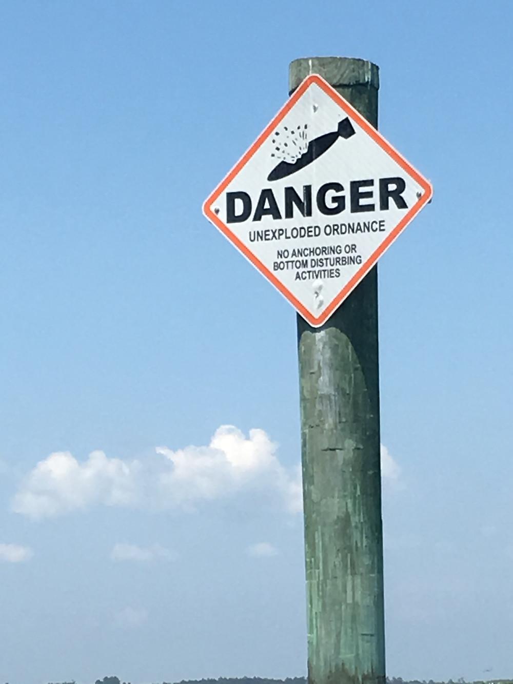 Danger sign in Bogue Sound
