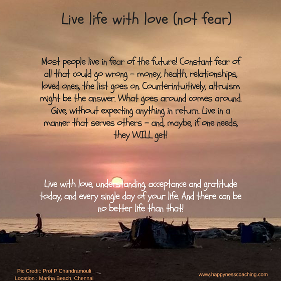 Live life with love (not fear)