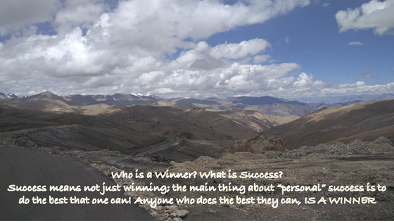 Who is a Winner? What is Success?