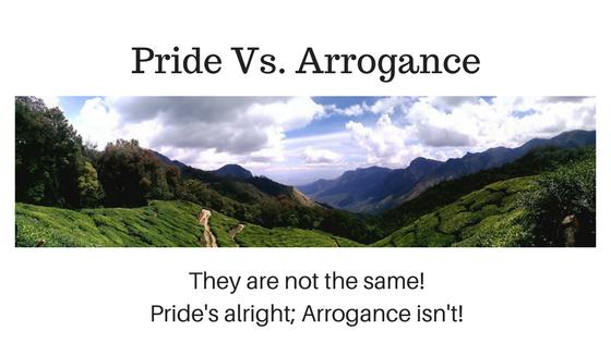 Pride Vs. Arrogance