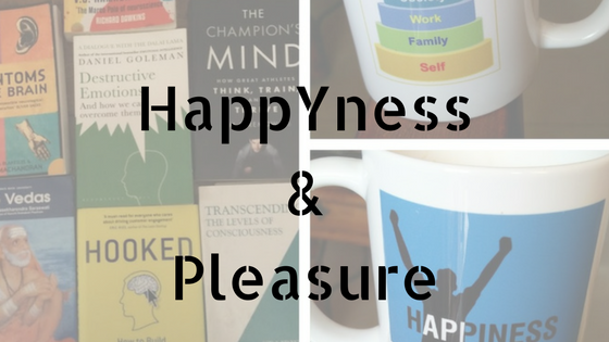 HappYness & Pleasure