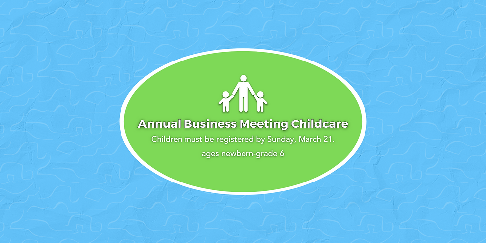 Childcare: Annual Business Meeting