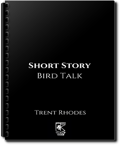 Trent Rhodes - Short - Bird Talk Transpa