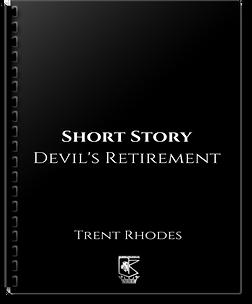 Trent Rhodes - Short - Devil's Retiremen