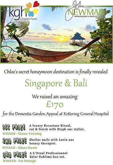 Chloe's Secret Honeymoon Destination Competition raised £170 for th Dementia Garden Appeal at KGH