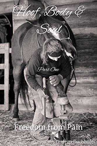 Hoof, Body & Soul: Freedom From Pain