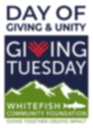 Whitefish Community Foundation - 2020 Day of Giving & Unity - Giving Tuesday
