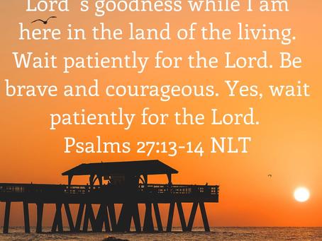 Wait Patiently