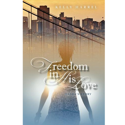 Freedom inHis Love: Tasha's Story