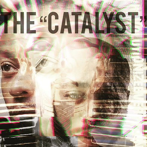 "The ""CATALYST"" pic"