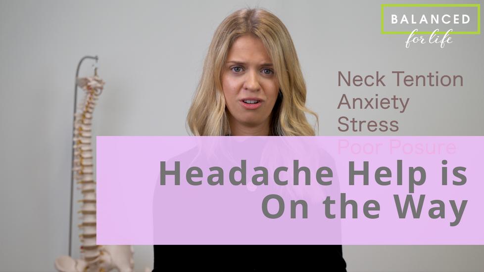 Headache help is on the way!