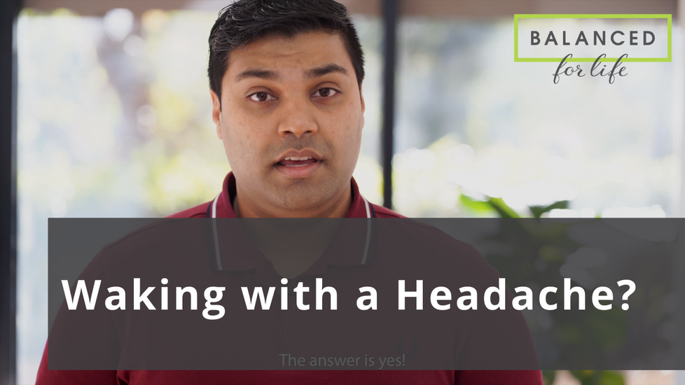 Are you waking up with a headache or neck pain?